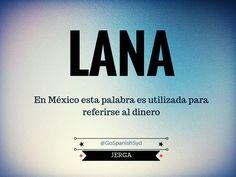 Aprendiendo Jerga con Go Spanish – Ejemplo: Necesito que me prestes una lana