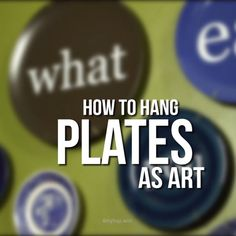 How to Hang Plates as Wall Art…  http://www.4mytop.win/2017/07/21/how-to-hang-plates-as-wall-art/