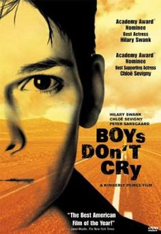 boys dont cry - Hilary Swank plays a fabulous role in this movie!!