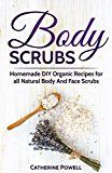 Free Kindle Book -   Body Scrubs: Homemade DIY Organic Recipes for all Natural Body And Face Scrubs for Youthful, Vibrant and Soft Skin Check more at http://www.free-kindle-books-4u.com/crafts-hobbies-homefree-body-scrubs-homemade-diy-organic-recipes-for-all-natural-body-and-face-scrubs-for-youthful-vibrant-and-soft-skin/