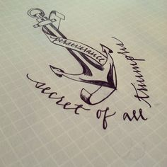 Anchor and lettering tattoo design Anchor Tattoo Design, Anchor Tattoos, Word Tattoos, Modern Tattoos, Cool Tats, Custom Tattoo, Glitz And Glam, Modern Calligraphy, Tattoo Designs