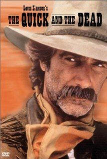 "sam elliot in 'the quick and the dead'  favorite and especially the ""way"" he always looked at Kate Capshaw  ooooooooh!"