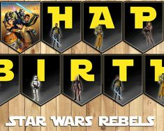 Star Wars Rebels Birthday Banner - Download Customize Print All Letters and Numbers Star Wars Birthday Banner - Rebels Happy Birthday Banner by InstantBirthday on Etsy