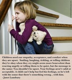 Let kids have feelings without distractions