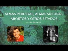 ALMAS PERDIDAS, ALMAS SUICIDAS, ABORTOS Y OTROS ESTADOS