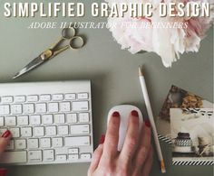 How to Adobe Illustrator Simplified Graphic Design