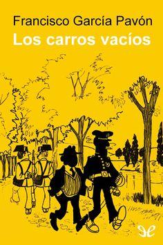 Los carros vacíos. Francisco García Pavón.