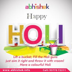 May the spirit of Holi bring you joy. The gladness of Holi gives you Hope. The warmth of Holi grants you cheer. #HappyHoli #HappyHoli2017 Visit: http://www.abhishek.info/