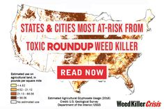 New Study Highlights States, Cities Most At-Risk From Toxic Roundup Weed Killer Nutrition Articles, Health And Nutrition, Bayer Ag, American Agriculture, Agricultural Land, Places In America, Weed Killer, New Parents, Active Ingredient
