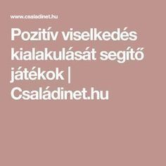 Pozitív viselkedés kialakulását segítő játékok | Családinet.hu Life Skills Activities, Activities For Kids, Diy Sensory Board, Busy Boards For Toddlers, Education And Development, Best Educational Toys, School Social Work, Montessori Activities, Help Teaching