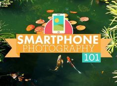 Smartphone photography 101