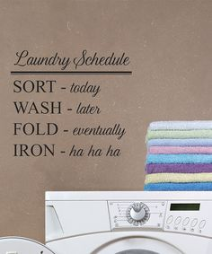 Love this 'Laundry Schedule' Wall Decal by Wallquotes.com by Belvedere Designs on #zulily! #zulilyfinds, $17 !!