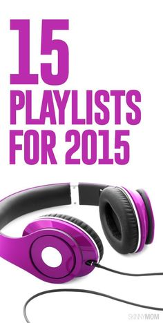Here are the best 15 playlists you need to listen to NOW!