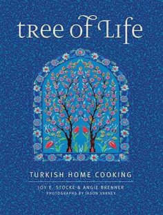 "Read ""Tree of Life Turkish Home Cooking"" by Joy E. Stocke available from Rakuten Kobo. Explore the refined flavors and seductive aromas of the Turkish table with Tree of Life. Date, Cooking Joy, Eat Your Books, Stuffed Grape Leaves, American Kitchen, Friends Set, Cookery Books, Adventure Tours, Turkish Recipes"