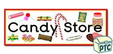 Candy Store / Sweet Shop Role Play Resources - Primary Treasure Chest Teaching Activities, Teaching Ideas, Candy Store Display, Classroom Banner, Play Corner, Ourselves Topic, Display Banners, Candy Shop, Role Play