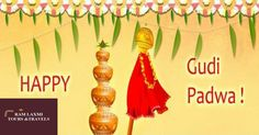 May Gudi Padwa the festival of purity & prosperity bring lots of joy, happiness and blessings to you. #happygudipadwa  - Regards Ram Laxmi Tours & Travels