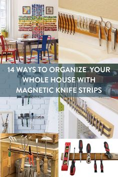 From jewelry to tools, you can use a magnetic knife strip to organize everything. Organize every room in your house with knife racks and these tips.     #[