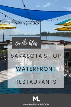 Your guide to Sarasota's best waterfront restaurants. These waterfront restaurants take you beyond Sarasota and into Siesta Key waterfront restaurants, Lido Key waterfront restaurants, Casey Key waterfront restaurants, Longboat Key waterfront restaur Siesta Key Florida, Siesta Key Beach, Florida Vacation, Florida Travel, Beach Travel, Longboat Key Restaurants, Sarasota Restaurants, Venice Restaurants, Clearwater Florida