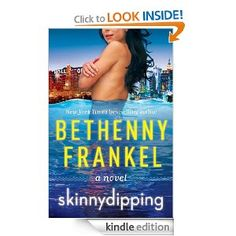 Skinnydipping. Bethenny Frankel