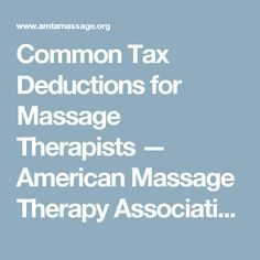 Common Tax Deductions for Massage Therapists — American Massage Therapy Association                                                                                                                                                                                 More