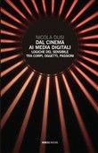 Dal #cinema ai media digitali. logiche del  ad Euro 18.70 in #Mimesis #Media libri arte e spettacolo