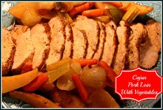 Sweet Tea and Cornbread: Cajun Pork Loin with Vegetables!