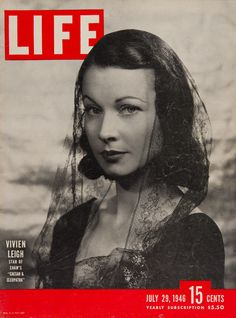 """Life Magazine cover, """"Vivien Leigh. Star of Shaw's 'Caesar & Cleopatra'"""", July 29, 1946"""