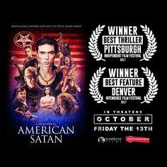 American Satan. Winner of Best Thriller in Pittsburgh Independent Film Festival 2017. Winner of Best Denver Feature Film Intendence Film Festival 2017.