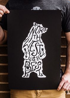 bear, northwest is best. (black on white, white on black, fitted in figure, fluid, shape, lyrical)