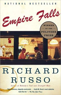 Empire Falls by Richard Russo. Amazing read!