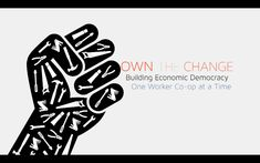 """""""Own the Change"""" Trailer #NewEconomy #Collaborate #Coop #OwnTheChange"""