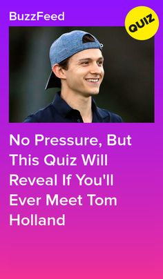 Oh man, is that Tom Holland behind you? Personality Quizzes For Kids, Buzzfeed Personality Quiz, Tom Holland Girlfriend, Future Girlfriend, Tom Holland Birthday, Crush Quizzes, Avengers Quiz, Best Buzzfeed Quizzes, Celebrity Look Alike