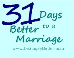 Simply Better: 31 Days to a Better Marriage