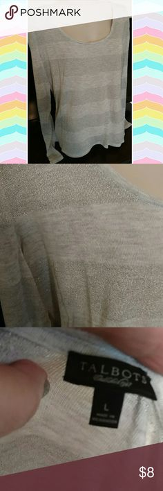 Talbots sz lg top Lightweight grey top w touch of silver sparkle. Sz lf Talbots Tops Tees - Long Sleeve