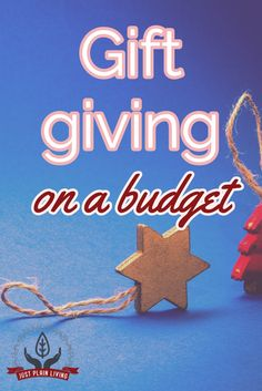 Gift giving does not need to cost a lot. Here are more than ten ideas that can be adapted to almost any budget.