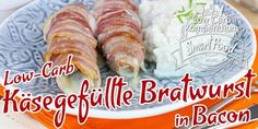 Käsegefüllte Bratwurst in Bacon mit Blumenkohlpüree (Low-Carb deftig und kräftig)
