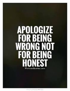 essay on being honest Honesty Quotes, Sayings About Being Honest Work Quotes, Quotes To Live By, Me Quotes, Motivational Quotes, Funny Quotes, Inspirational Quotes, Famous Quotes, Qoutes, Integrity Quotes