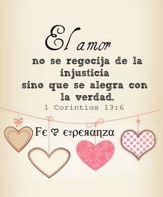 1 Corintios 13:4-8 El amor es sufrido, es benigno; el amor no tiene envidia, el amor no es jactancioso, no se envanece; no hace nada indebido, no busca lo suyo, no se irrita, no guarda rencor; no se goza de la injusticia, mas se goza de la verdad. Todo lo sufre, todo lo cree, todo lo espera, todo lo soporta. El amor nunca deja de ser. ♔