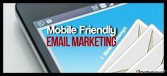 How to Master Mobile Friendly Email Marketing Campaigns via @pureresiduals