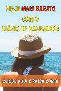 Viaje MAIS BARATO com o Diário de Navegador! Clique aqui e veja como!
