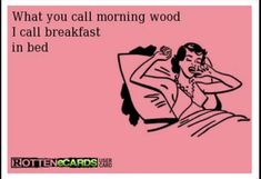 Funny Good Morning Quotes For Him Hilarious 46 Ideas Flirty Memes For Him, Flirty Quotes, Love Memes For Him, Kinky Quotes, Sex Quotes, Good Morning Quotes For Him, Sexy Morning Quotes, Funny Good Morning Memes, Naughty Quotes
