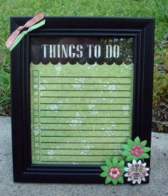 To-Do List that is in a frame so it works as a dry erase board...genius!