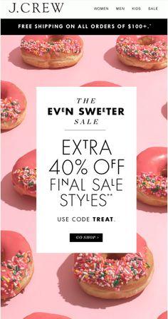 Loves Data Loves || J Crew Email Marketing | SO SWEET Email design #donuts #dessert #doughnuts #onlinemarketing