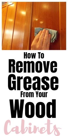 How To Remove Grease From Wood Cabinets - Tips for cleaning and removing grease. How To Remove Grease From Wood Cabinets - Tips for cleaning and removing grease from wood cabinets. Household Cleaning Tips, Cleaning Recipes, House Cleaning Tips, Diy Cleaning Products, Cleaning Solutions, Cleaning Hacks, Weekly Cleaning, Cleaning Checklist, Household Cleaners