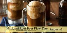 National Root Beer Float Day August 5
