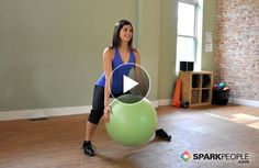 7-Minute Leg Shaping Workout: No weights, just a fitness ball! | via @SparkPeople #exercise #workout #butt #thighs #video