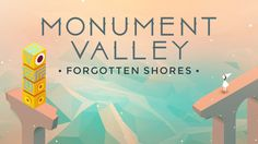Developer ustwo has released Monument Valley: Forgotten Shores, a content expansion for the M.C. Escher-inspired puzzle video game Monument Valley. The new expansion, which is an in-app purchase wi...