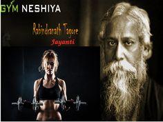 """We live in the world when we love it.""  ❥❥ ■═══>> #Gymneshiya Wishing You  Happy #Rabindranath Tagore Jayanti 2016"