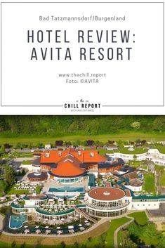 Hotel Review: AVITA Resort**** Superior - The Chill Report Infinity Pool, Hotels, Spa, Das Hotel, Hotel Reviews, Austria, Chill, Wellness, Outdoor