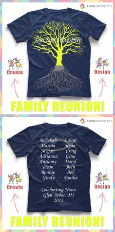 """""""Our Roots Run Deep"""" Family Reunion custom t-shirt design idea's! Create a family reunion custom t-shirt for your next event! www.rushordertees.com #customTshirts"""